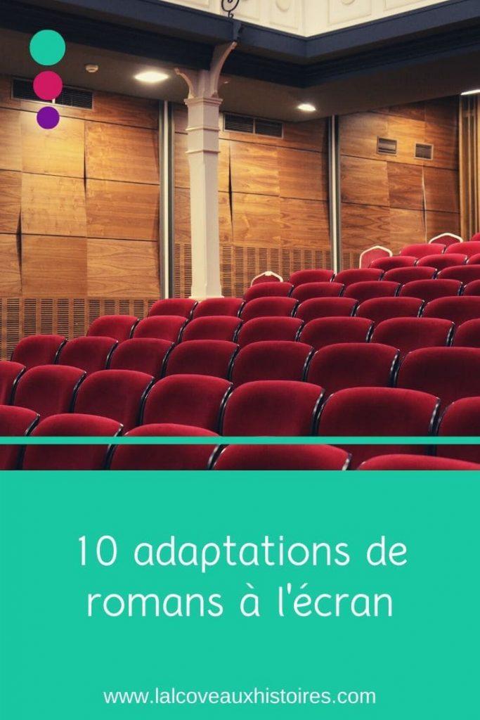 """Pin """"10 adaptations de romans à l'écran"""" écrit en blanc. L'image est une photo de rangées de sièges rouges dans un cinéma."""