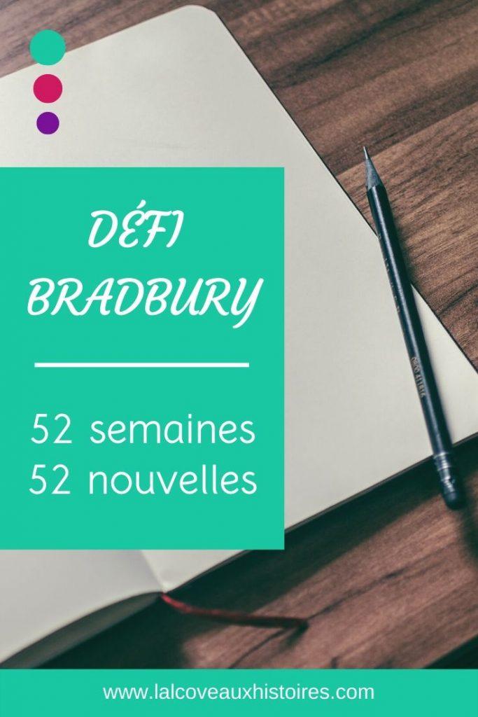 """Pin """"défi bradbury - 52 semaines, 52 nouvelles"""". Image en arrière-plan : un crayon noir sur le bord d'un carnet ouvert aux pages blanches sur une table en bois."""