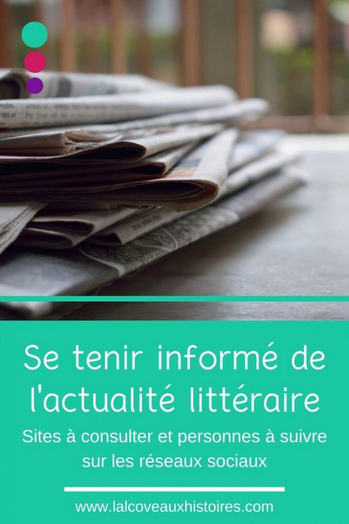 """Pin """"Se tenir informé de l'actualité littéraire - sites à consulter et personnes à suivre sur les réseaux sociaux."""""""