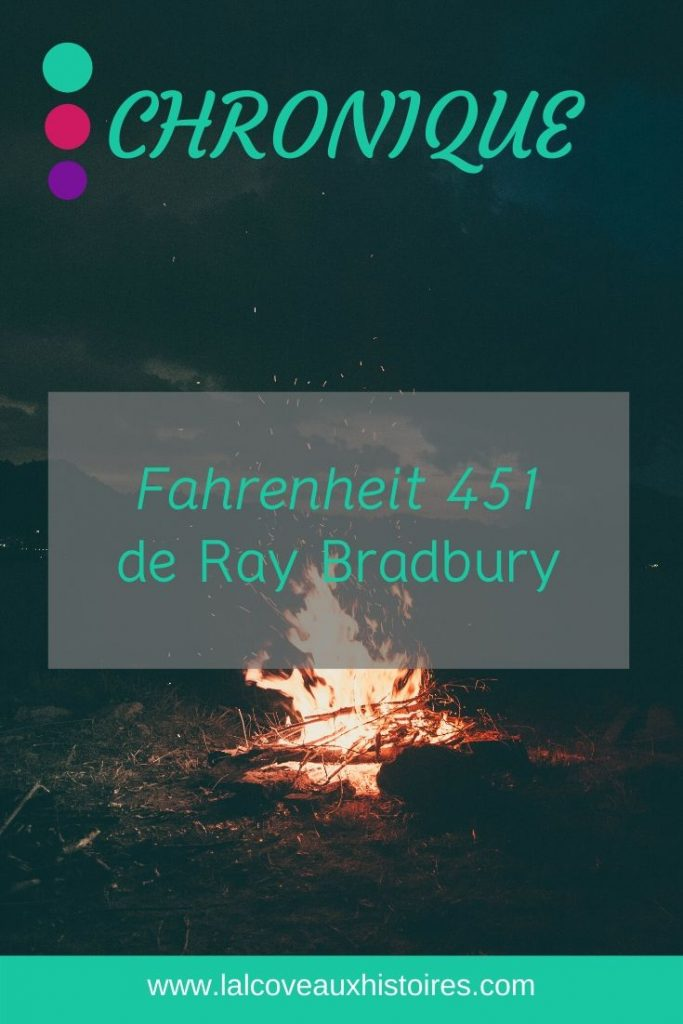 """Pin """" Chronique - Fahrenheit 451 de Ray Bradbury"""""""