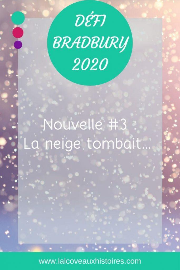 "Pin ""Défi Bradbury 2020 - Nouvelle #3 : La neige tombait... """