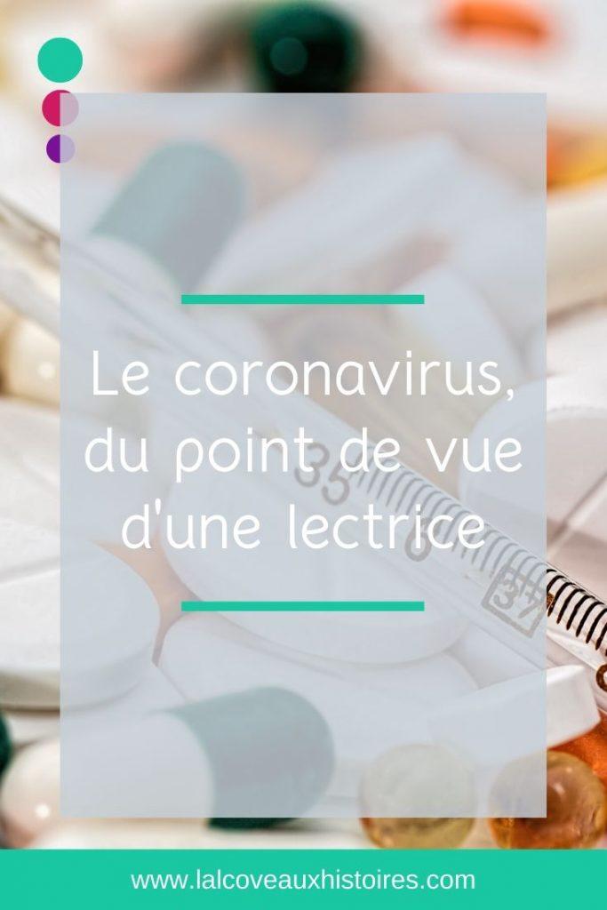 """Pin """"Le coronavirus, du point de vue d'une lectrice""""."""