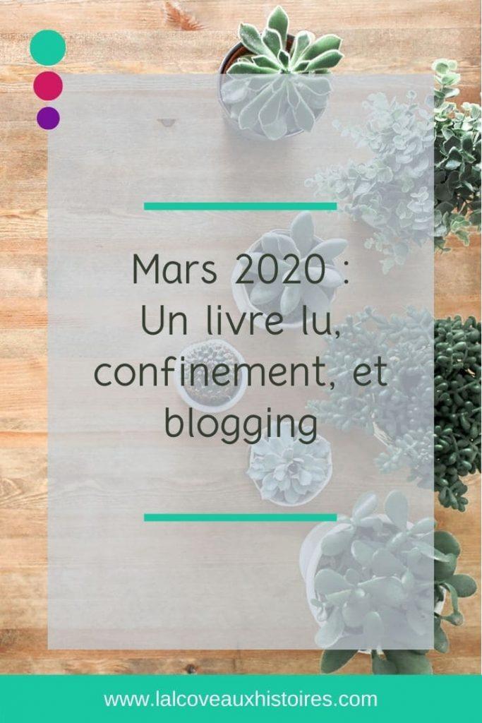 Pin - Mars 2020 : Un livre lu, confinement, et blogging.