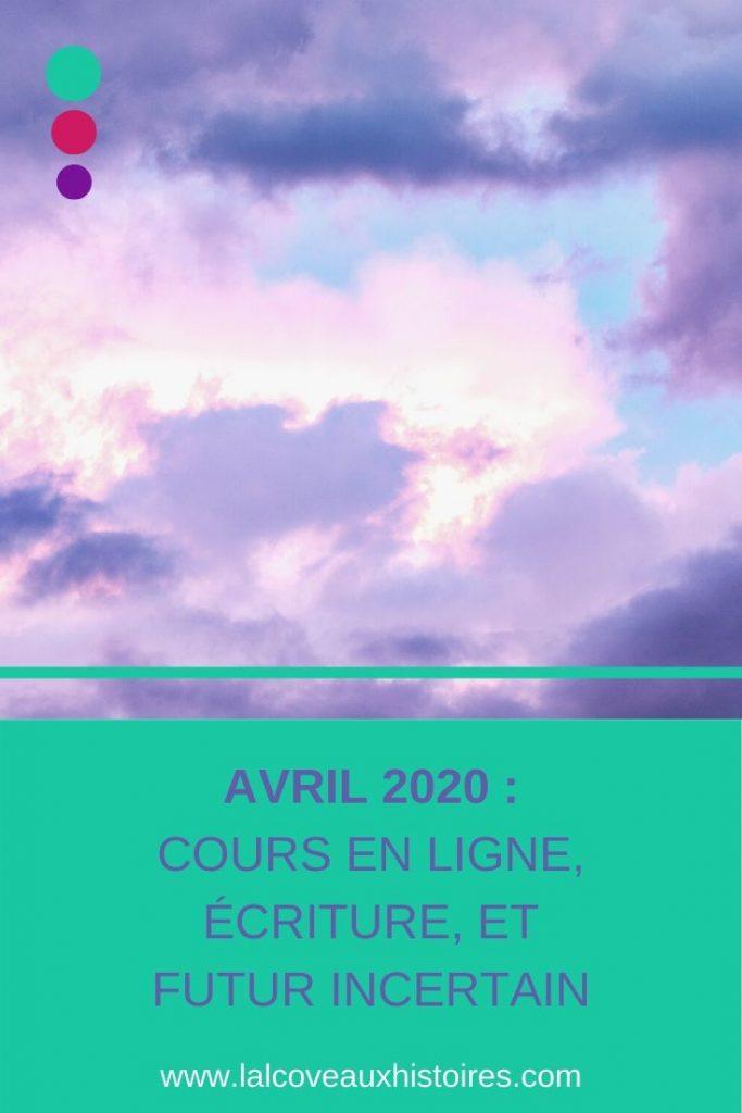 """Pin : """"Avril 2020 - cours en ligne, écriture, et futur incertain."""""""
