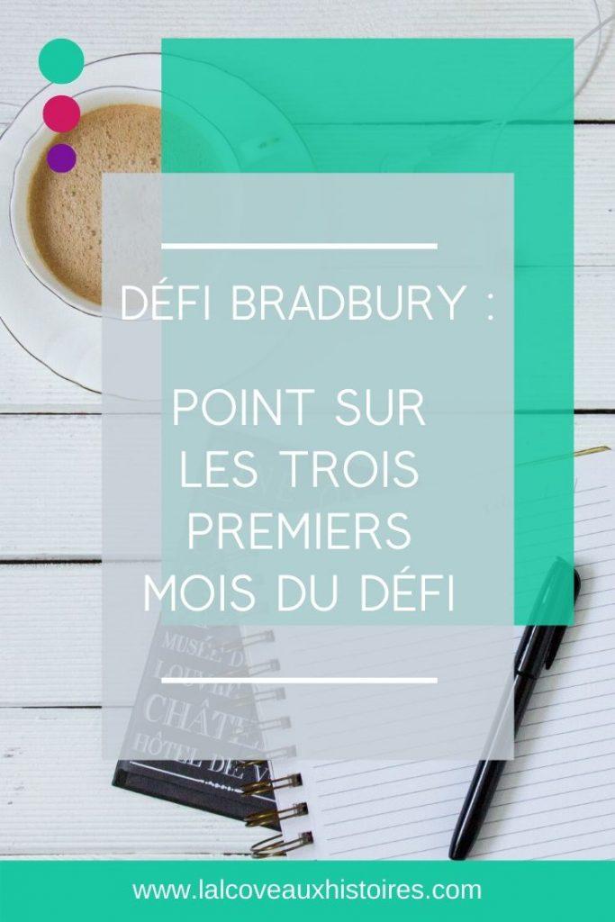 Pin - Défi Bradbury : point sur les trois premiers mois du défi.