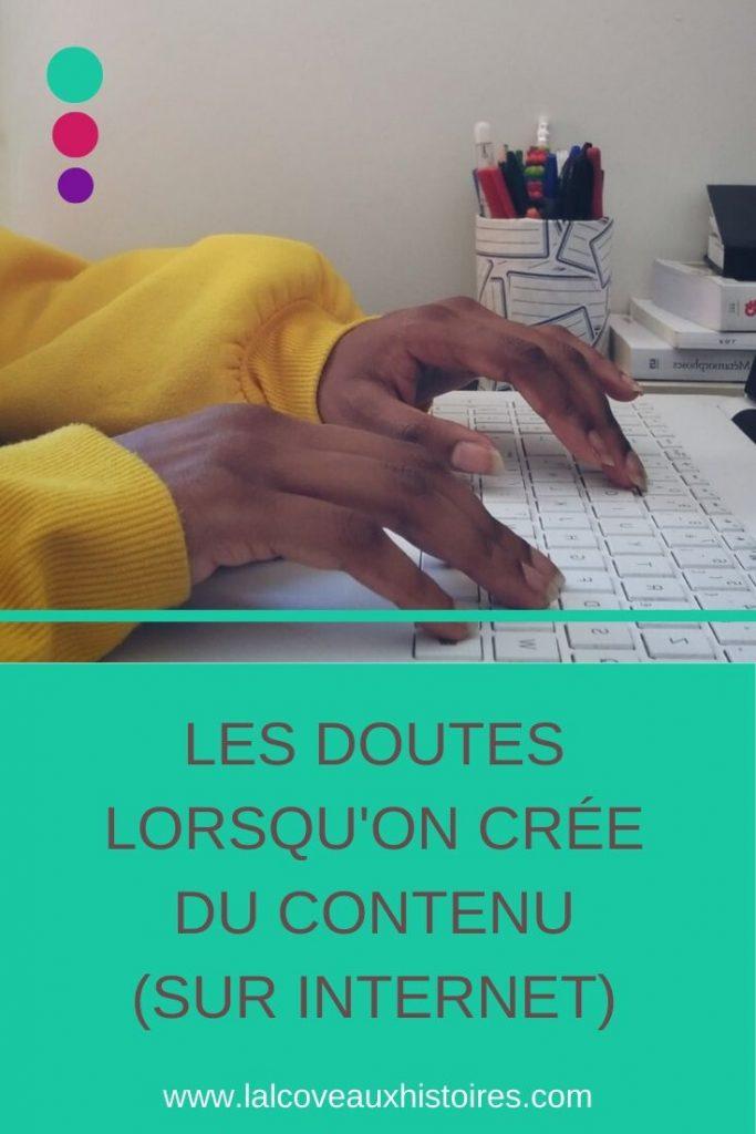 Pin : Les doutes lorsqu'on crée du contenu (sur Internet).
