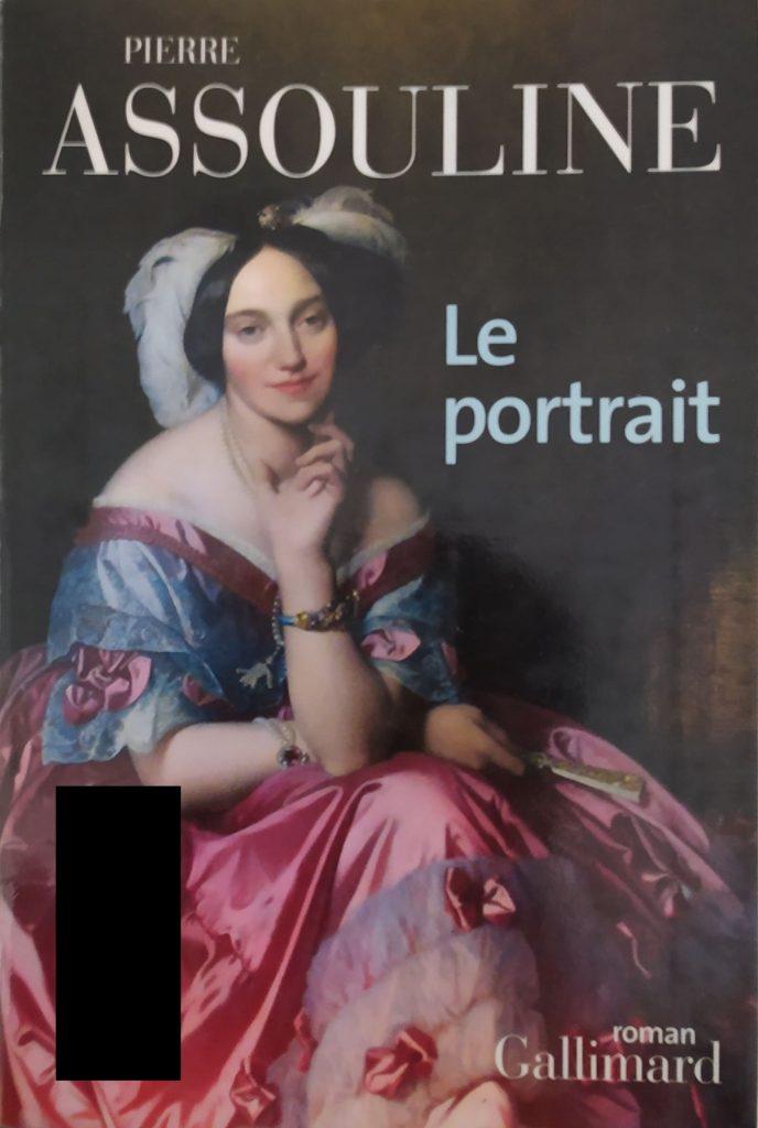 Couverture du roman Le portrait de Pierre Assouline publié aux éditions Gallimard