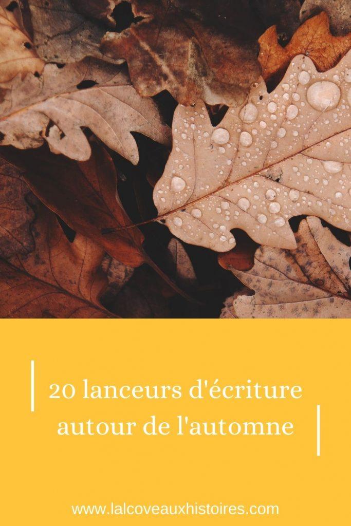 Épingle Pinterest : Vingt lanceurs d'écriture autour de l'automne.