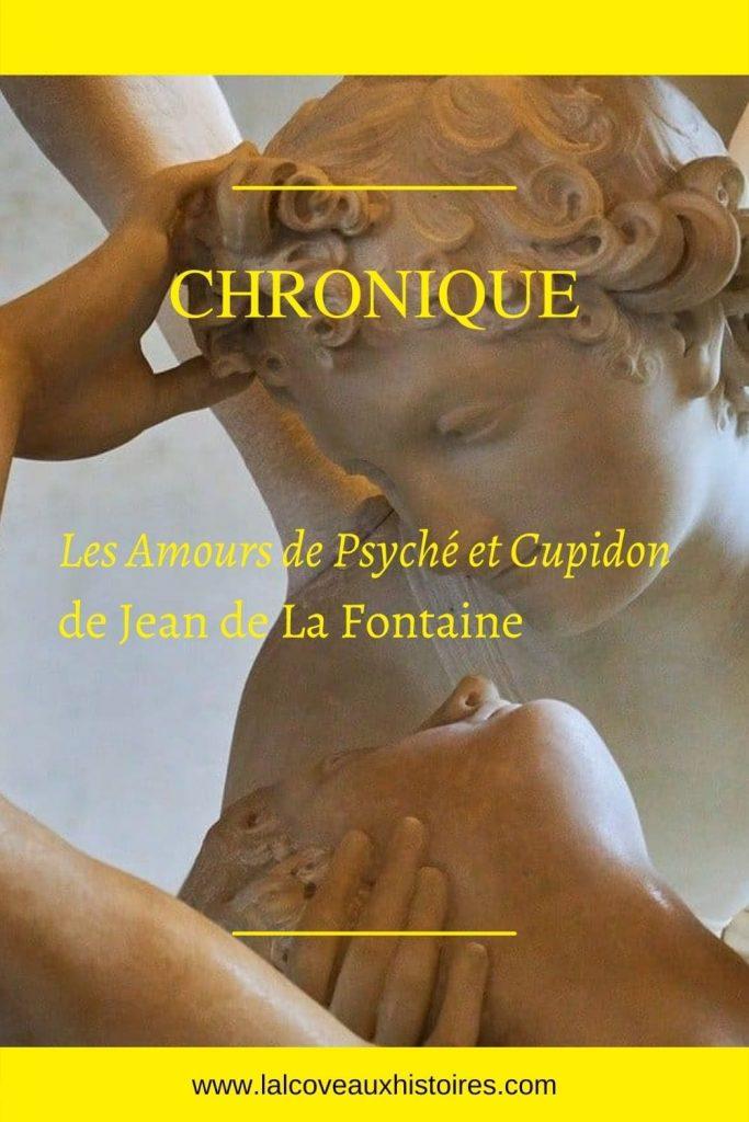 Epingle Pinterest : Chronique - Les amours de Psyché et Cupidon de Jean de La Fontaine.