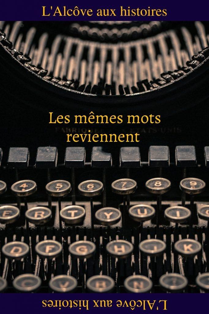 Epingle Pinterest : Les mêmes mots reviennent, poème original par Axelle Caneli.